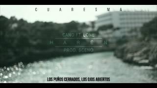 Cano ft Lone - Harén (prod. Sceno) [CUARESMA]