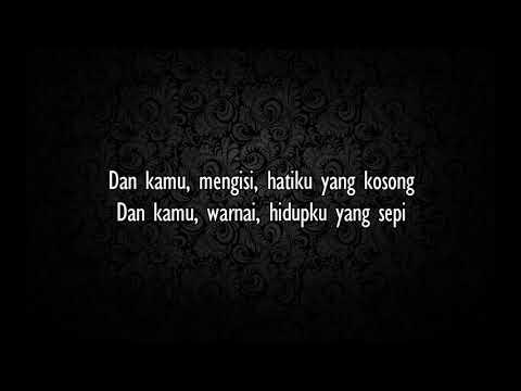 D'Masiv - Dan Kamu (lirik)