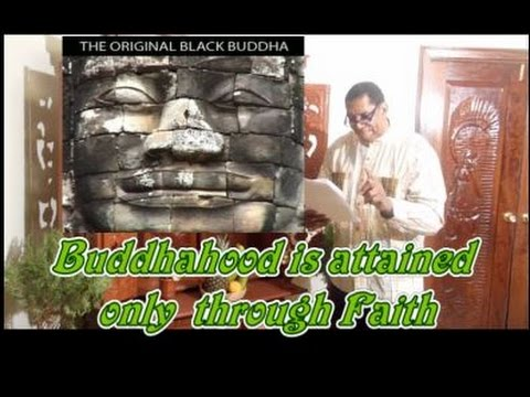 Black Buddhist explains that Buddhahood is attained only through Faith