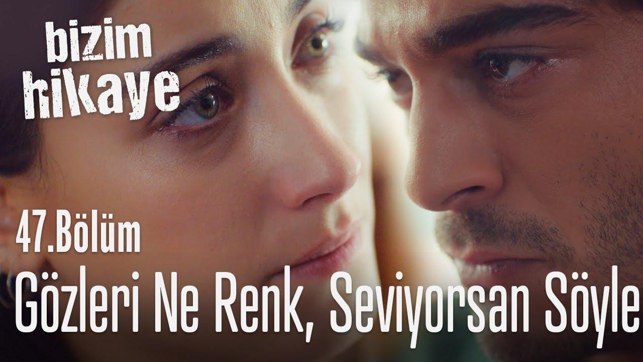 Selim'i seviyorsan söyle, en çok neyi sever? - Bizim Hikaye 47. Bölüm