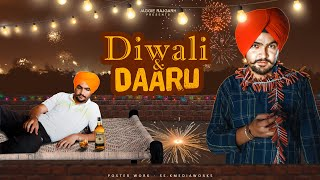 Diwali & Daaru • With Unexpected Twist • Jaggie Tv