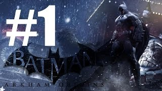 Batman Arkham Origins PC Gameplay & Part 1 1080P Max Graphics DX11 Nvidia Hardware Physx