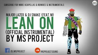 Major Lazer Dj Snake Lean On Instrumental feat. M DL.mp3