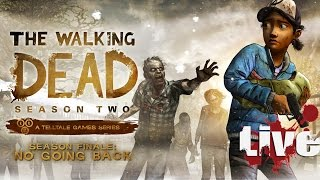 The Walking Dead Adventure Game Season 2: Episode 5 No Going Back (Live)