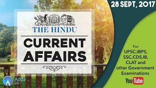 CURRENT AFFAIRS  | THE HINDU | 28th September 2017 | UPSC,IBPS,SSC,CDS,IB,CLAT (Other Govt Exam)