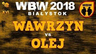 bitwa WAWRZYN vs OLEJ # WBW 2018 Białystok (1/8) # freestyle battle
