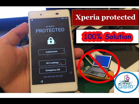 How to unlock my Xperia protected 2017  bypass 100% Solution HD