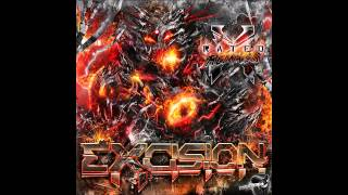 Excision feat. Messinian - X Rated (SPACE LACES Remix)