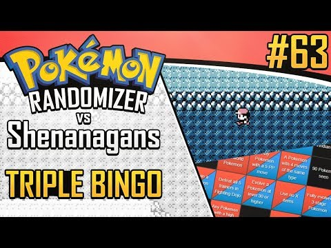 Pokemon Randomizer Triple Bingo vs Shenanagans #63