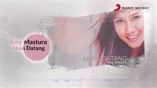 Amy Mastura – Akan Datang (Official Lyric Video)