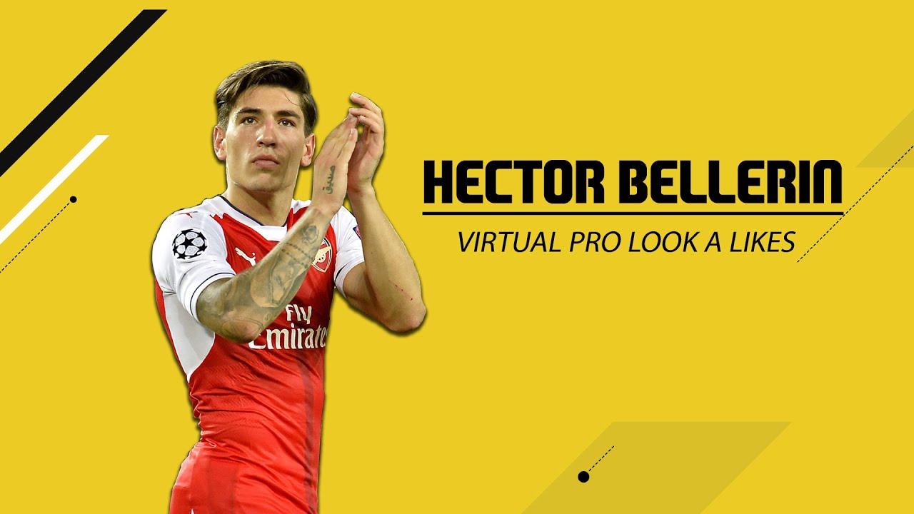 FIFA 17 VIRTUAL PRO CLUBS LOOK A LIKE - HECTOR BELLERIN - YouTube