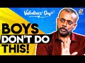 Boys Don't Do This! : Gautham Vasudev Menon Best Advice | Valentines Day Special, GVM Love Scenes