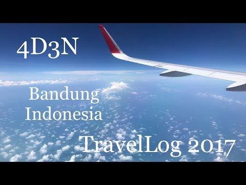 Bandung Indonesia TravelLog 2017 4D3N