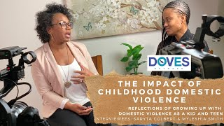 Growing up in a Home with Domestic Violence as a Kid & Teen | Childhood DV | DOVES Network