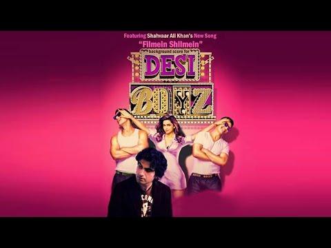 Desi Boyz - Song 'Filmein Shilmein' - Ft. in Background Score - Shahvaar Ali Khan
