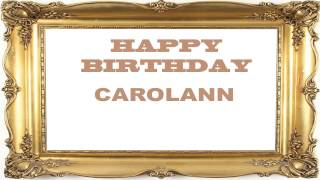 CarolAnn   Birthday Postcards & Postales - Happy Birthday