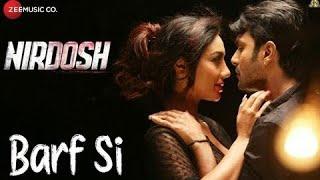 Barf si song nirdosh lyrics karoke hindi