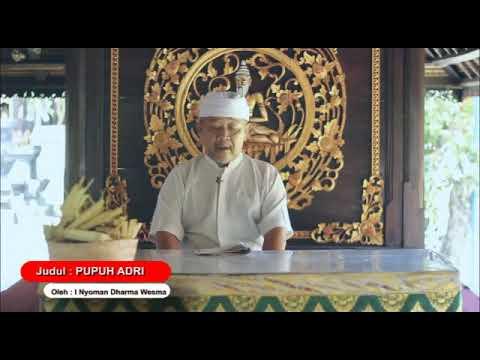 Pupuh Adri - Kumpulan Kidung Dewa Yadnya Pura Puseh Desa Adat Denpasar