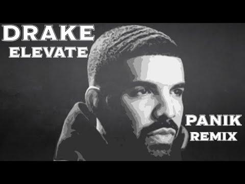 Drake - Elevate - Panik On The Beat-  Remix - Type Beat
