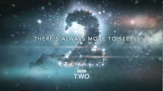 BBC Two Trailer - There's Always More To See