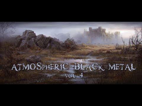 Atmospheric Black Metal COMPILATION vol 4
