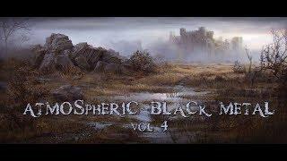 Atmospheric Black Metal COMPILATION vol 4
