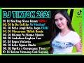 DJ TIKTOK TERBARU 2021 - DJ SALTING TIKTOK VIRAL  DJ SALTING SLOW REMIX VIRAL 2021