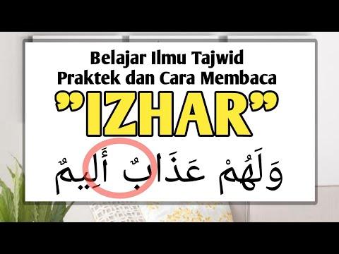 IZHAR || Praktek Dan Cara Membaca Hukum IZHAR || Belajar Tajwid