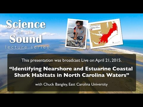 """Identifying Nearshore and Estuarine Coastal Shark Habitats in North Carolina Waters"""