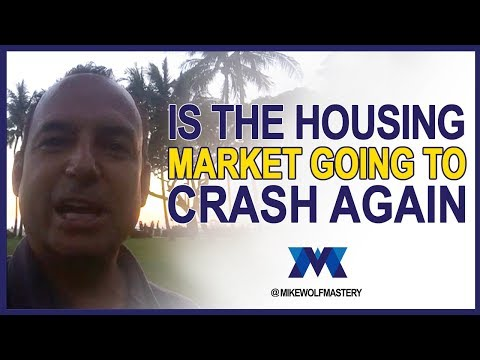 Is The Housing Market Going To Crash Again - Expert Predictions For 2018