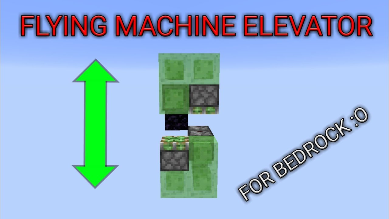 Flying machine elevator for minecraft bedrock edition ( MCPE , windows 10 ,  xbox )