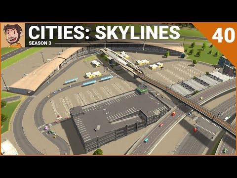 Let's Play Cities: Skylines - Part 40 (Season 3)