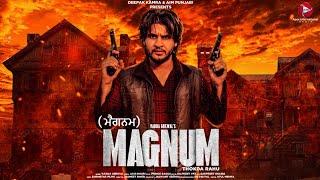 Magnum Vadda Grewal Free MP3 Song Download 320 Kbps
