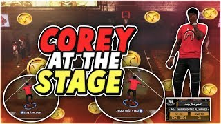 84 Overall COREY AT THE STAGE PUTTING ALL HIS MONEY ON THE LINE! IS HE FINALLY A DRIBBLEGOD? NBA2K18