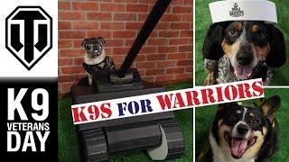 K9 Veterans Day Charity Event - World of Tanks