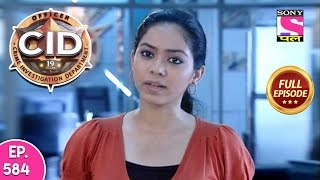 CID - Full Episode - 584 - 3rd August, 2019