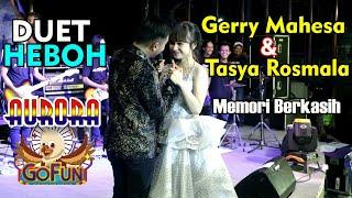 Duet HEBOH Memori Berkasih - Gerry Mahesa & Tasya Rosmala. Bersama Aurora gofun 09-02-2019