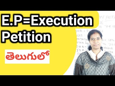 E P = Execution Petition of c p c| order 21 of c p c in