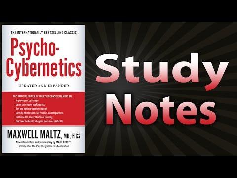 Psycho-Cybernetics by Maxwell Maltz (Study Notes)