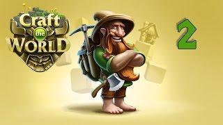 Прохождение Craft the World: #2 - ПОМОГАЕМ ВРАГАМ!