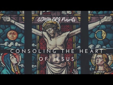 Consoling the Heart of Jesus: Fr. Jim McCormack, MIC - Part 1