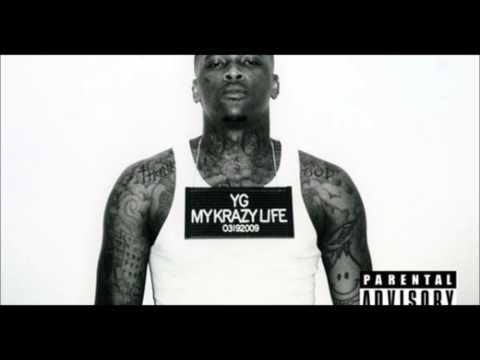 YG - Me And My Bitch Lyrics [RDB]