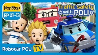 Traffic safety with POLI | EP 01 - 13 | Robocar POLI | Kids animation
