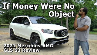 2021 Mercedes AMG GLS 63 Review - If Money Were No Object