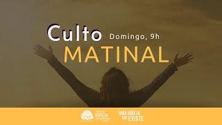 Culto Matinal   Rev. Marcio Cleib