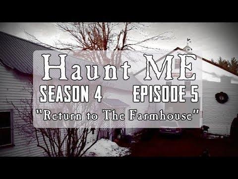 """Haunt ME - Season 4 Episode 5 """"Nine of Wands"""" (Limington Farm Revisited)"""