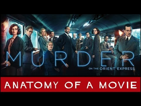 Murder On The Orient Express (2017) Review | Anatomy of a Movie