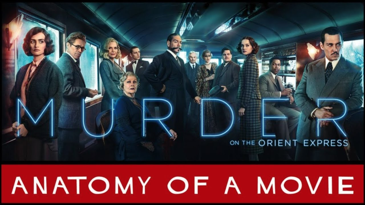 Murder On The Orient Express (2017) Review | Anatomy of a Movie ...