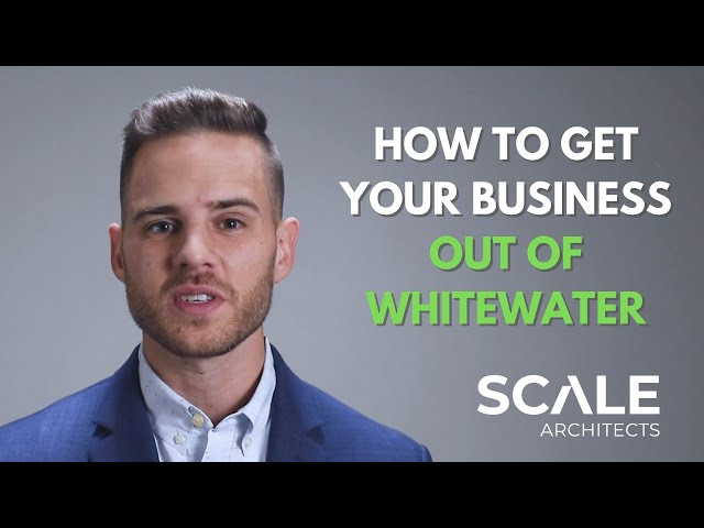 How to get your business out of Whitewater