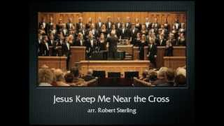 Jesus Keep Me Near the Cross (The Hastings College Choir)